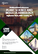 4th Edition of Global Conference on PLANT SCIENCE AND MOLECULAR BIOLOGY | London, UK Book